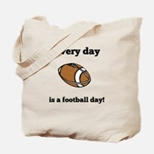 Every Day Is A Football Day Tote Bag