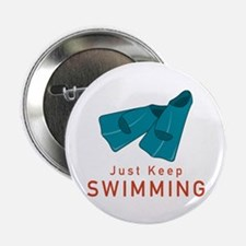 "Just Keep Swimming 2.25"" Button (10 pack)"