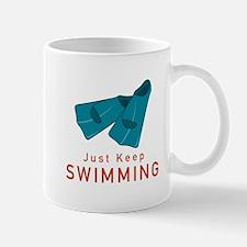 Just Keep Swimming Mugs