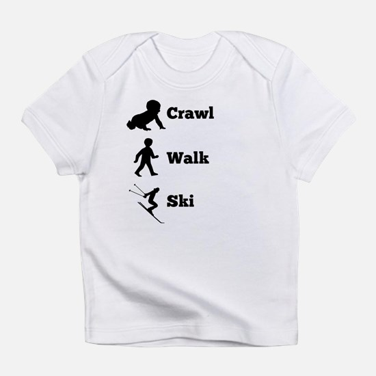 Crawl Walk Ski Infant T-Shirt
