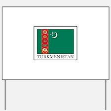 Turkmenistan Yard Sign