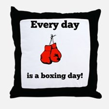 Every Day Is A Boxing Day Throw Pillow
