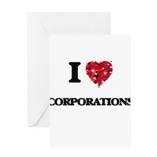 I love Corporations Greeting Cards