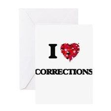 I love Corrections Greeting Cards