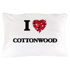 I love Cottonwood Pillow Case