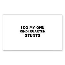 I Do My Own Kindergarten Stun Sticker (Rectangular