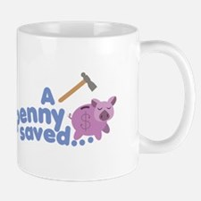 A Penny Saved Mugs