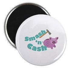 Smash n Cash Magnets