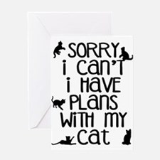Sorry - Plans With My Cat Greeting Card