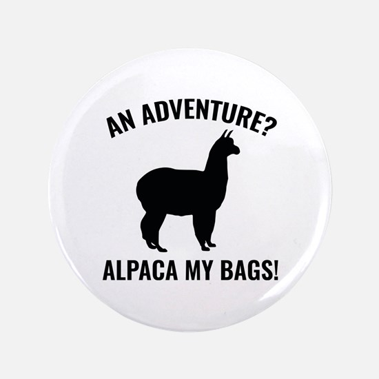 "Alpaca My Bags 3.5"" Button (100 pack)"