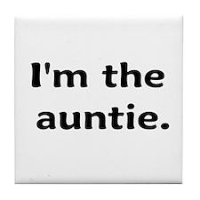 I'm The Auntie Tile Coaster