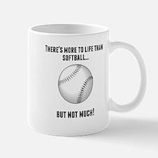 Theres More To Life Than Softball Mugs