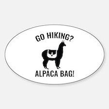 Go Hiking? Alpaca Bag! Sticker (Oval)