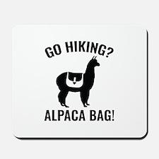 Go Hiking? Alpaca Bag! Mousepad