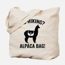 Go Hiking? Alpaca Bag! Tote Bag
