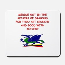 dragon humor on gifts and t-s Mousepad