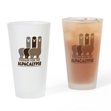 Prepare For The Alpacalypse Drinking Glass