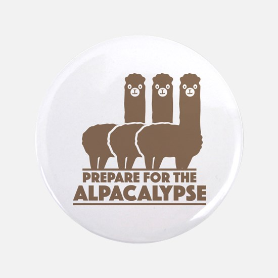 "Prepare For The Alpacalypse 3.5"" Button (100 pack)"