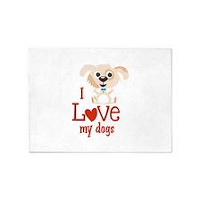 I Love My Dogs 5'x7'Area Rug