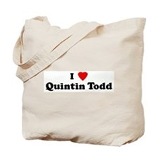 I Love Quintin Todd Tote Bag