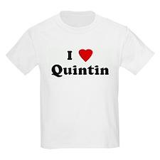 I Love Quintin T-Shirt