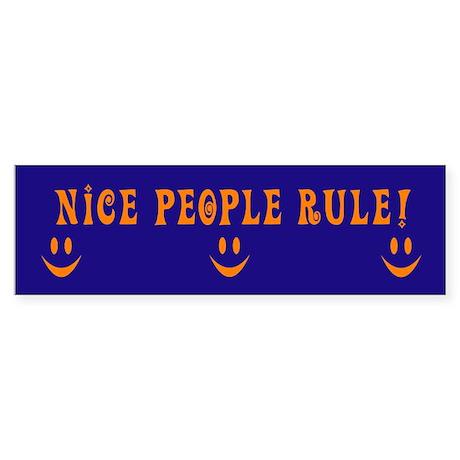 Nice People Rule Bumper Sticker