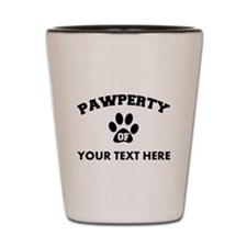 Personalized Dog Pawperty Shot Glass
