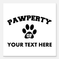 """Personalized Dog Pawpert Square Car Magnet 3"""" x 3"""""""