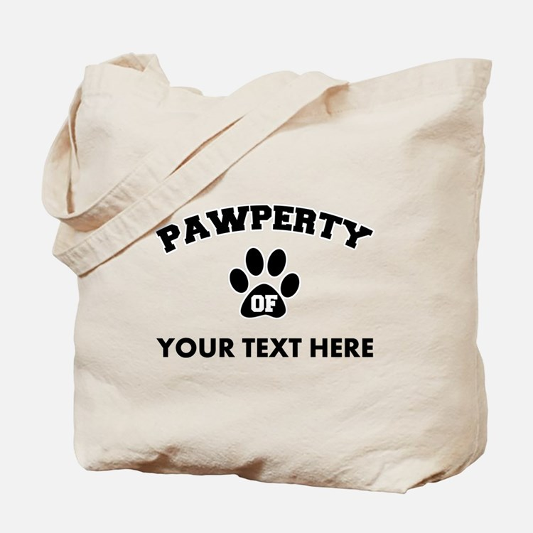 Personalized Dog Pawperty Tote Bag