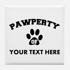 Personalized Dog Pawperty Tile Coaster