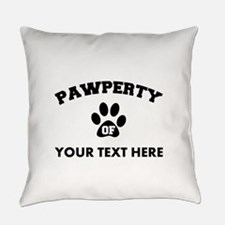 Personalized Dog Pawperty Everyday Pillow