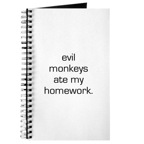 Evil Monkeys Ate My Homework Journal