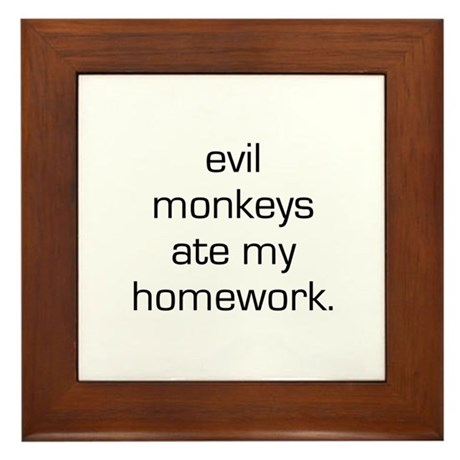 Evil Monkeys Ate My Homework Framed Tile