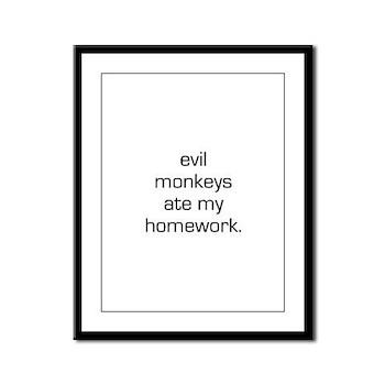 Evil Monkeys Ate My Homework Framed Panel Print
