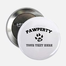 """Personalized Cat Pawperty 2.25"""" Button"""