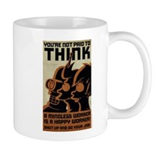 Futurama You're Not Paid to Think Mug