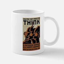 Futurama You're Not Paid to Think Small Small Mug