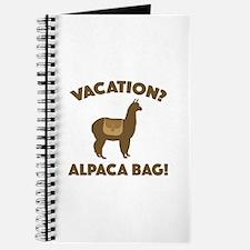 Vacation? Alpaca Bag! Journal