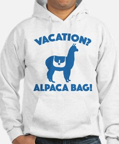 Vacation? Alpaca Bag! Jumper Hoody