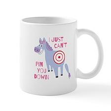 Pin You Down Mugs