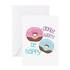 Donut Worry Greeting Cards