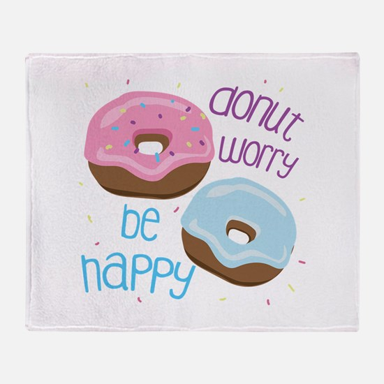 Donut Worry Throw Blanket