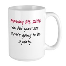 Feb 29 Party Mugs