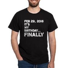 Feb 29, 2016 FINALLY T-Shirt