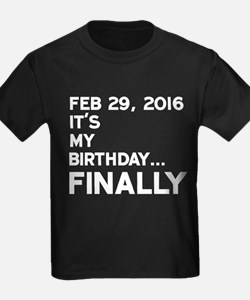 Feb 29, 2016 FINALLY T-Shirt