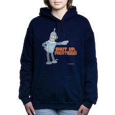 Bender Shut Up Meatbag Women's Hooded Sweatshirt