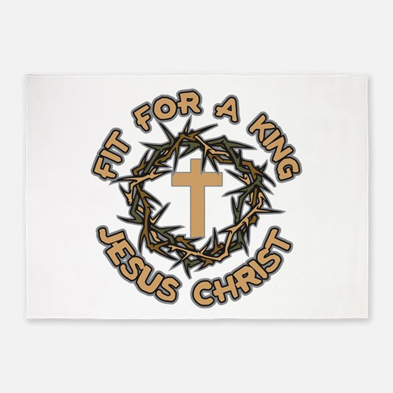 Jesus Fit for a King 5'x7'Area Rug