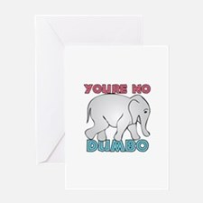 Youre No Dumbo Greeting Cards