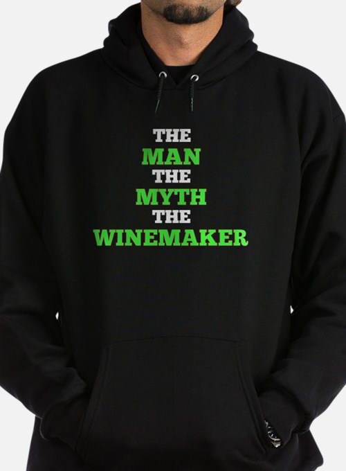 The Man The Myth The Winemaker Hoodie