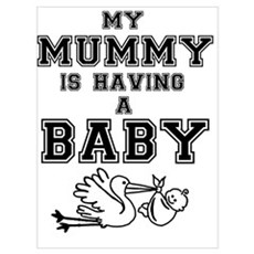 my mummy is having a baby Poster